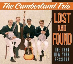 The Cumberland Trio - Lost and Found - The 1964 New York Sessions