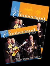"""The Cumberland Trio Live Concert Double CD/DVD Combo """"Back Where We Began"""""""
