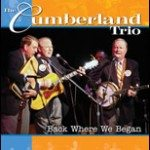 """The Cumberland Trio Live Concert DVD """"Back Where We Began"""""""